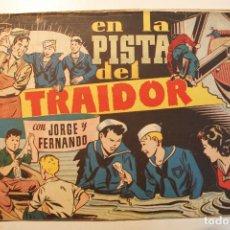"""Tebeos: JORGE Y FERNANDO, EDIT. HISPANO AMERICANA, ORIGINAL 1940, NÚMERO. """" EN LA PISTA DEL TRAIDOR """". Lote 237341895"""