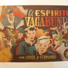 """Tebeos: JORGE Y FERNANDO, EDIT. HISPANO AMERICANA, ORIGINAL 1940, NÚMERO. """" EL ESPIRITU VAGABUNDO """". Lote 237346360"""