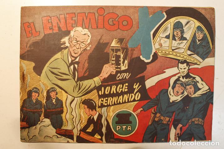 """JORGE Y FERNANDO, EDIT. HISPANO AMERICANA, ORIGINAL 1940, NÚMERO. """" EL ENEMIGO """" (Tebeos y Comics - Hispano Americana - Jorge y Fernando)"""