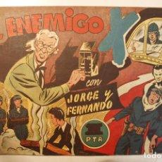 """Tebeos: JORGE Y FERNANDO, EDIT. HISPANO AMERICANA, ORIGINAL 1940, NÚMERO. """" EL ENEMIGO """". Lote 237346930"""