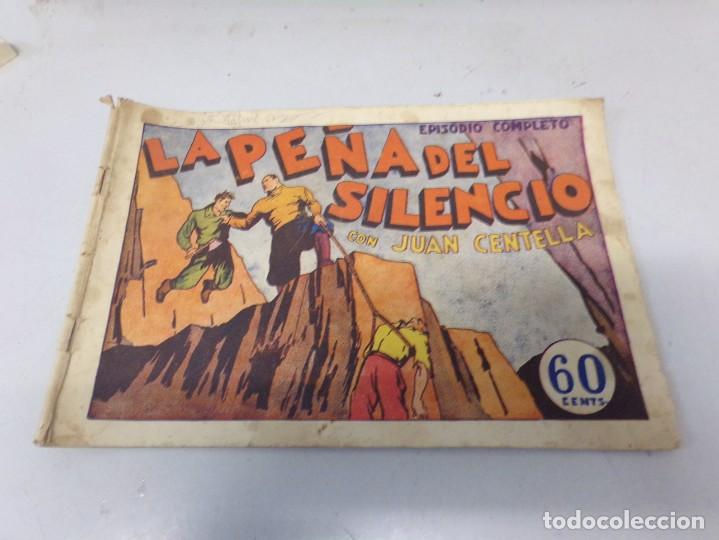 JUAN CENTELLA LA PEÑA DEL SILENCIO EPISODIO COMPLETO (Tebeos y Comics - Hispano Americana - Juan Centella)