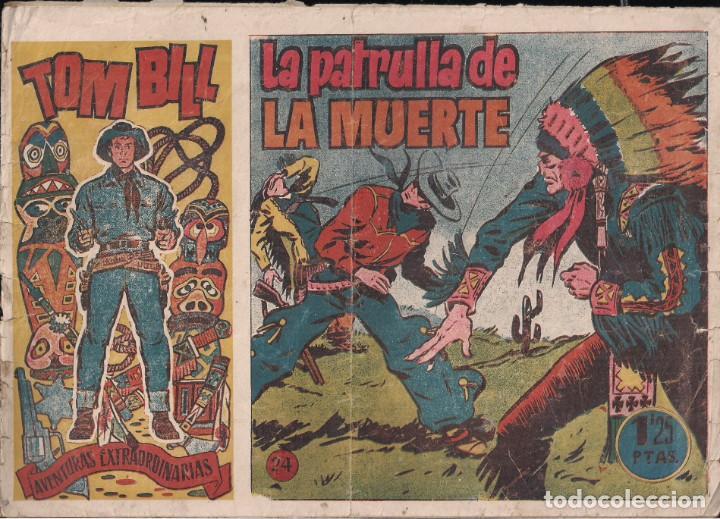 TOM BILL Nº 24: LA PATRULLA DE LA MUERTE (Tebeos y Comics - Hispano Americana - Otros)