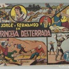 Tebeos: JORGE Y FERNANDO 2: LA PRINCESA DESTERRADA, 1942, HISPANO AMERICANA, BUEN ESTADO. Lote 252281320
