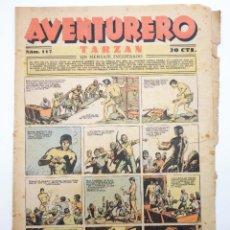 Tebeos: AVENTURERO. SEMANARIO DE LAS PORTENTOSAS AVENTURAS Nº 117 (VVAA) HISPANO AMERICANA, 1937. ORIGINAL. Lote 252593800