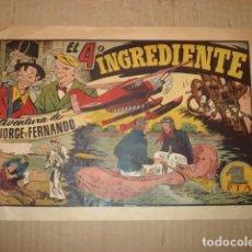 Tebeos: JORGE Y FERNANDO 53: EL 4º INGREDIENTE, 1944, HISPANO AMERICANA, BUEN ESTADO. Lote 252603870