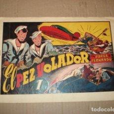 Tebeos: JORGE Y FERNANDO 43: EL PEZ VOLADOR, 1943, HISPANO AMERICANA, BUEN ESTADO. Lote 252605055
