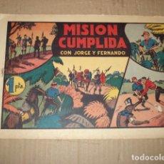 Tebeos: JORGE Y FERNANDO 36: MISIÓN CUMPLIDA, 1943, HISPANO AMERICANA, BUEN ESTADO. Lote 252606185