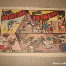 Tebeos: JORGE Y FERNANDO 32: UNA AVENTURA EN EL DESIERTO, 1943, HISPANO AMERICANA, BUEN ESTADO. Lote 252607525