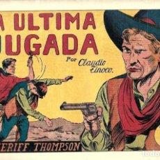 Tebeos: EL SHERIFF THOMPSON, LA ÚLTIMA JUGADA DE HISPANO AMERICANA ED. - ORIGINAL AÑOS 40-. Lote 254975585