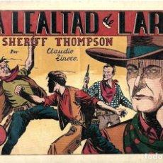 Tebeos: EL SHERIFF THOMPSON,LA LEALTAD DE LARRY DE HISPANO AMERICANA ED. - ORIGINAL AÑOS 40- BUEN ESTADO. Lote 254976540