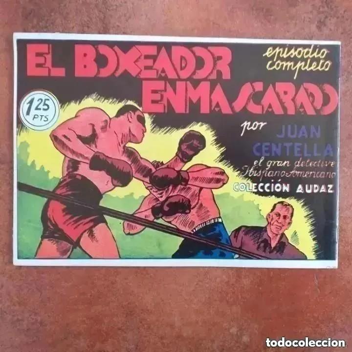 Tebeos: JUAN CENTELLA- LA BANDA DEL ANTIFAZ VERDE + EL BOXEADOR ENMASCARADO. NUM 2 REEDICION - Foto 2 - 255421965