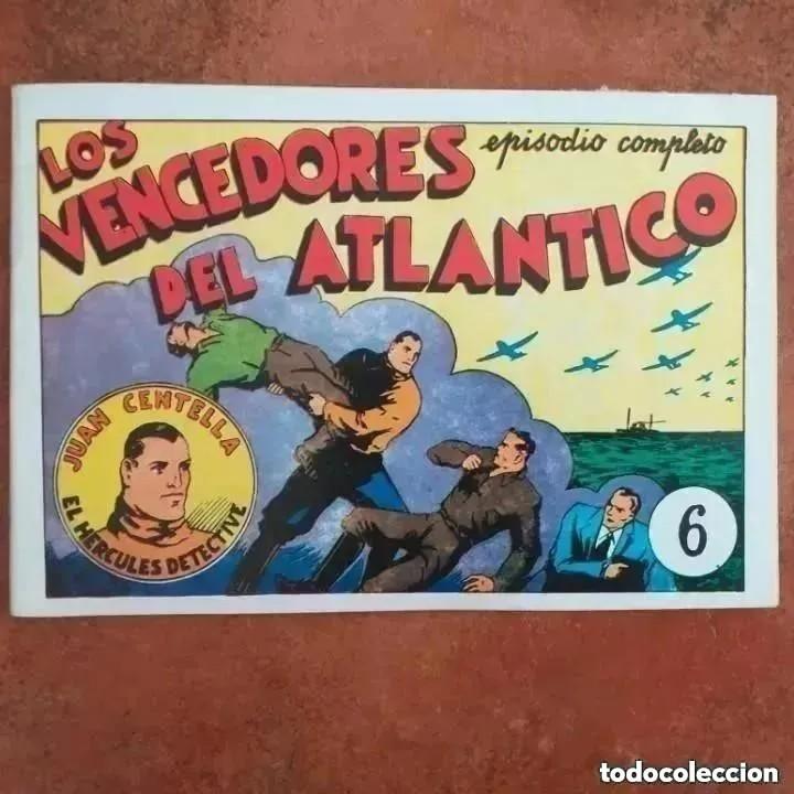 JUAN CENTELLA - LOS VENCEDORES DEL ATLÁNTICO + LA MINA SEPULTADA. NUM 6. REEDICION (Tebeos y Comics - Hispano Americana - Juan Centella)