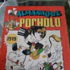 Tebeos: ALMANAQUE POCHOLO 1949. Lote 261969005