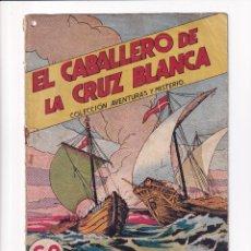 Tebeos: COLECCION AVENTURAS Y MISTERIO : EL CABALLERO DE LA CRUZ BLANCA, EDITORIAL HISPANO AMERICANA. Lote 264810904