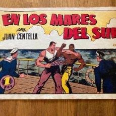Tebeos: JUAN CENTELLA / EN LOS MARES DEL SUR - 1 PTA - HISPANO AMERICANA - ORIGINAL - GCH. Lote 269193253