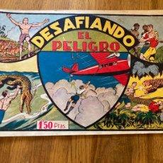Tebeos: DESAFIANDO EL PELIGRO - 1,50 PTAS - HISPANO AMERICANA - ORIGINAL - DIFICIL - GCH. Lote 269200353