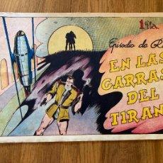 Tebeos: EPISODIO DE RAY / EN LAS GARRAS DEL TIRANO - 1 PTA - HISPANO AMERICANA - ORIGINAL - GCH. Lote 269201473