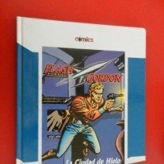 Tebeos: FLASH GORGON , LA CIUDAD DE HIELO - COMICS EL PAIS 2005 TAPAS DURAS. Lote 281924693