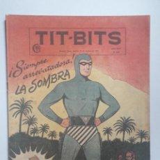 Tebeos: TIT BITS N° 2281 - AÑO 1953 - ESPECTACULAR! - LA SOMBRA - HISTORIETA ORIGINAL ARGENTINA. Lote 284080818