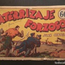 Tebeos: COMIC EDITORIAL HISPANO AMERICANA ORIGINAL JUAN CENTELLA ATERRIZAJE FORZOSO. Lote 284475768
