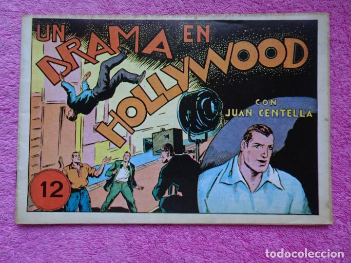 JUAN CENTELLA 12 UN DRAMA EN HOLLYWOOD EDICIONES IBERCOMIC-MAM 1989 UNA TERRIBLE AVENTURA (Tebeos y Comics - Hispano Americana - Juan Centella)