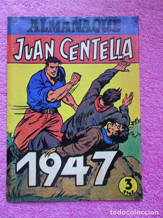 JUAN CENTELLA Y JORGE Y FERNANDO ALMANAQUE 1947 EDITORIAL HISPANO AMÉRICANA (Tebeos y Comics - Hispano Americana - Juan Centella)