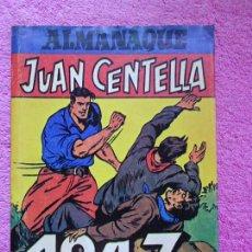 Tebeos: JUAN CENTELLA Y JORGE Y FERNANDO ALMANAQUE 1947 EDITORIAL HISPANO AMÉRICANA. Lote 287756548