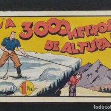 Giornalini: A 3000 METROS DE ALTURA. JUAN CENTELLA (21,5X32). ORIGINAL 1940,S. Lote 292125863