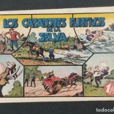 Giornalini: LOS CAZADORES FURTIVOS DE LA SELVA . JUAN CENTELLA (21,5X32). ORIGINAL 1940,S. Lote 292125998