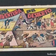 Giornalini: UNA AVENTURA EN EL DESIERTO CON JORGE Y FERNANDO. (21,5X32).HISPANO AMERICANA . ORIGINAL 1940. Lote 292127753