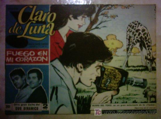 CLARO DE LUNA - FUEGO EN MI CORAZON , OTRO GRAN ÉXITO DEL DUO DINAMICO Nº 291 (Tebeos y Comics - Ibero Mundial)