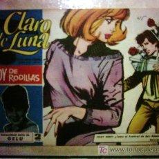 Tebeos: CLARO DE LUNA - HOY DE RODILLAS, SENSACIONAL ÉXITO DE GELU Nº 278. Lote 23305826