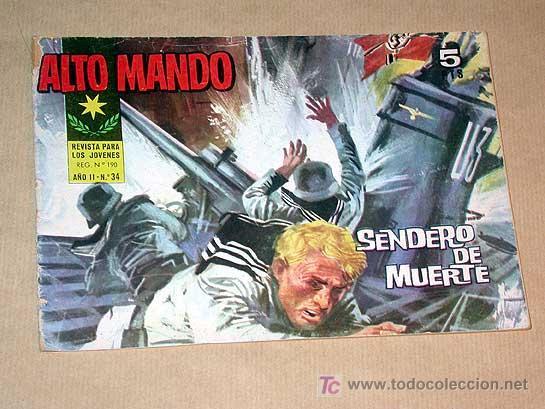 ALTO MANDO Nº 34. SENDERO DE MUERTE. IBERO MUNDIAL DE EDICIONES 1964.+++ (Tebeos y Comics - Ibero Mundial)