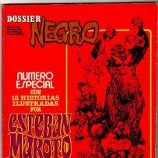 Tebeos: DOSSIER NEGRO ESPECIAL CON 12 HISTORIAS POR ESTEBAN MAROTO,116 PGS.. Lote 13131024