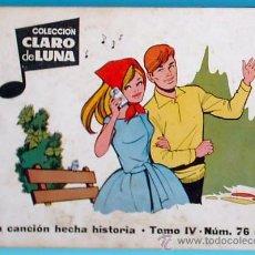 Tebeos: COLECCIÓN CLARO DE LUNA. TOMO IV. 25 NÚMEROS + 2 EXTRAORDINARIOS. IBERO MUNDIAL. BARCELONA.. Lote 26580836