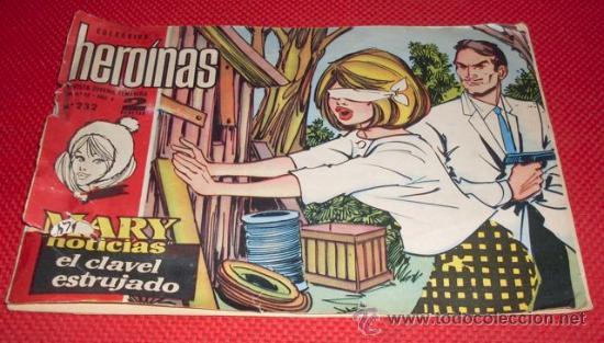 MARY NOTICIAS Nº 232 - EL CLAVEL ESTRUJADO (Tebeos y Comics - Ibero Mundial)
