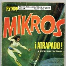 Tebeos: PYTHON Nº 10 MIKROS ¡ATRAPADO!. Lote 35237449