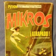 Tebeos: MIKROS ATRAPADOS - COLECCIÓN PYTHON - JULIO 1970 - REVISTA PARA ADULTOS - IBERO MUNDIAL. Lote 55000707
