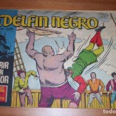 Tebeos: ORIGINAL - EL DELFÍN NEGRO - AÑO III - NUMERO 4: MORIR CON HONOR. Lote 110238203