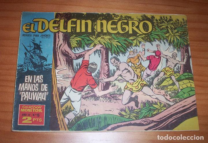 ORIGINAL - EL DELFÍN NEGRO - AÑO III - NUMERO 15: EN LAS MANOS DE PAUWAU (Tebeos y Comics - Ibero Mundial)