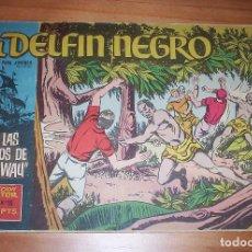 Tebeos: ORIGINAL - EL DELFÍN NEGRO - AÑO III - NUMERO 15: EN LAS MANOS DE PAUWAU. Lote 110246239