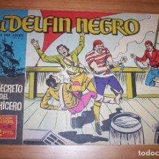 Tebeos: ORIGINAL - EL DELFÍN NEGRO - AÑO III - NUMERO 19: EL SECRETO DEL HECHICERO - BUEN ESTADO. Lote 110247707