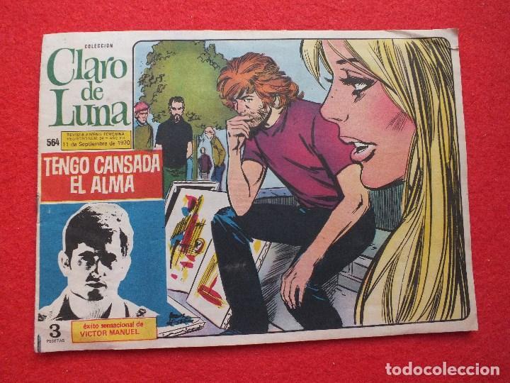 TEBEO COLECCIÓN CLARO DE LUNA Nº 564 REVISTA JUVENIL AÑO 1970 MIGUEL RIOS VICTOR MANUEL (Tebeos y Comics - Ibero Mundial)