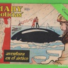 Tebeos: MARY ''NOTICIAS'' - Nº 38 - AVENTURA EN EL ÁRTICO - (1963) - COLECCIÓN HEROÍNAS - IBERO.. Lote 129725075