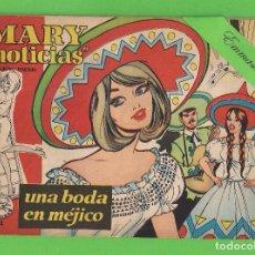 Tebeos: MARY ''NOTICIAS'' - Nº 44 - UNA BODA EN MÉJICO - (1963) - COLECCIÓN HEROÍNAS - IBERO.. Lote 129726583