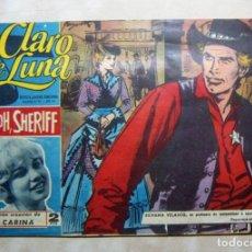 Tebeos: COLECCION CLARO DE LUNA. IBERO MUNDIAL Nº 311 OH,OH,SHERIFF, GRAN CREACIÓN DE CARINA ORIGINAL. Lote 137183918