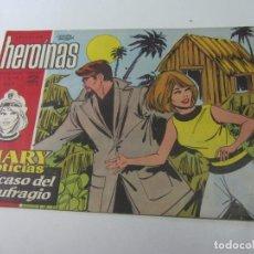 Tebeos: HEROINAS Nº 259 . MARY NOTICIAS CX01. Lote 142805450