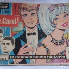 Tebeos: COLECCIÓN CLARO DE LUNA NÚM. 88 ¡ OH, CAROL!. Lote 156006390