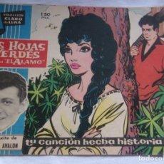 Tebeos: COLECCIÓN CLARO DE LUNA NÚM. 91 LAS HOJAS VERDES - DEL FILM EL ÁLAMO-. Lote 156006710