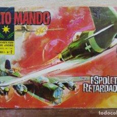 Tebeos: ALTO MANDO - AÑO I, Nº 2 ESPOLETA RETARDADA - ED. IBERO MUNDIAL. Lote 178109079